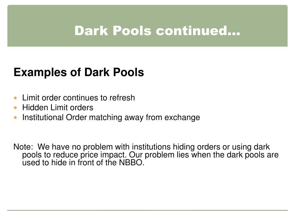 Dark Pools continued…