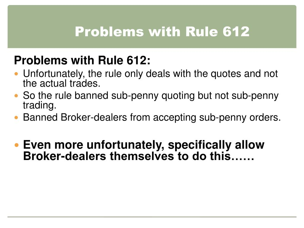 Problems with Rule 612