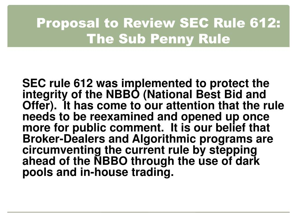 Proposal to Review SEC Rule 612: