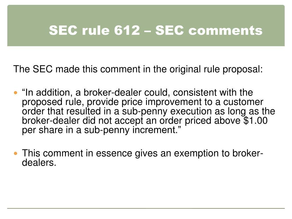 SEC rule 612 – SEC comments