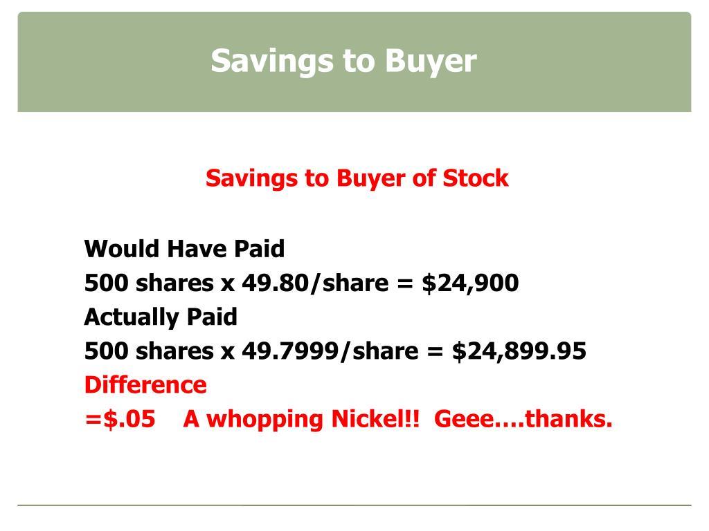 Savings to Buyer