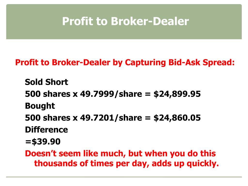 Profit to Broker-Dealer