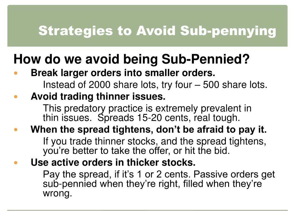Strategies to Avoid Sub-pennying