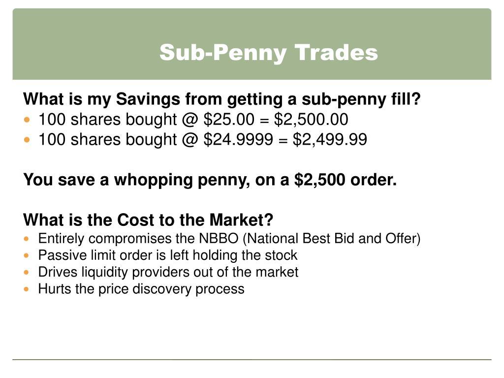 Sub-Penny Trades