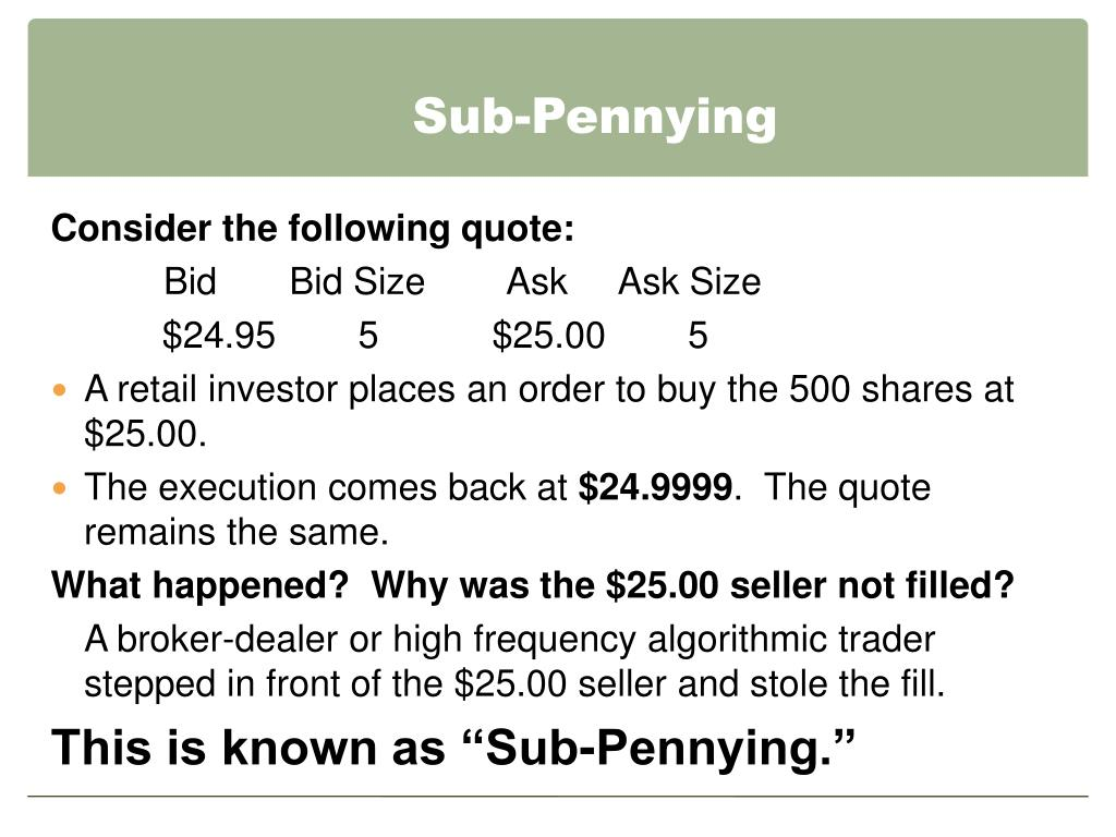 Sub-Pennying