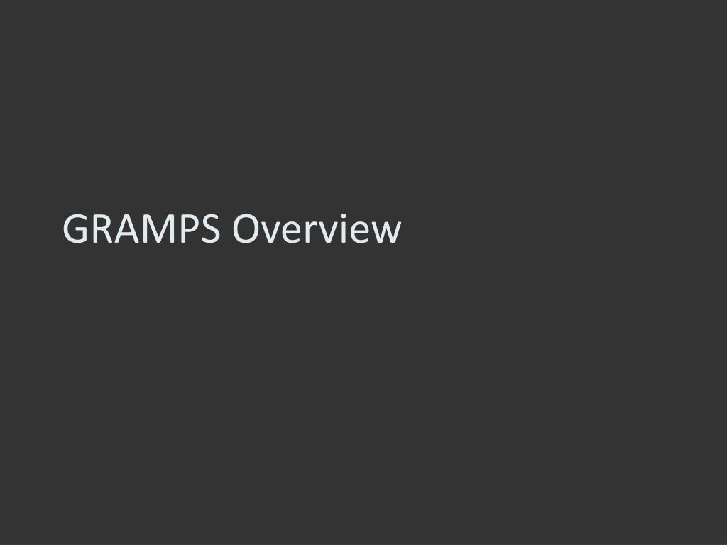 GRAMPS Overview