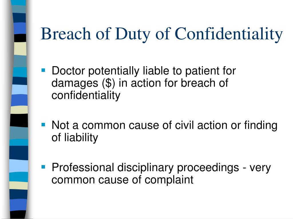 Breach of Duty of Confidentiality