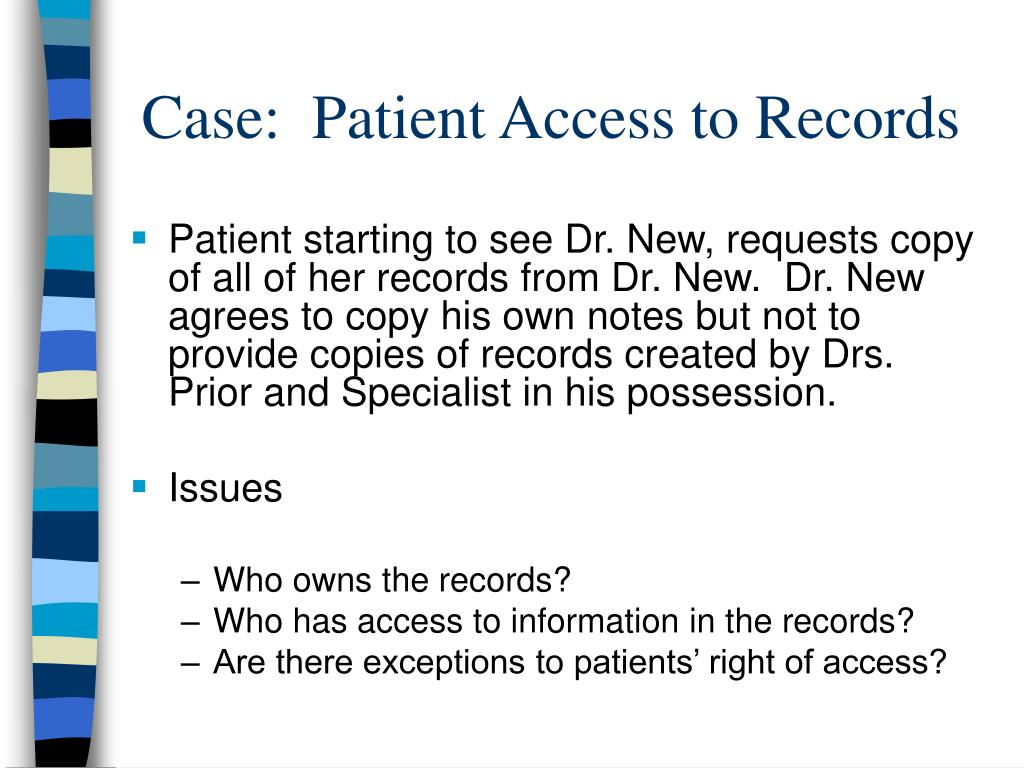 Case:  Patient Access to Records