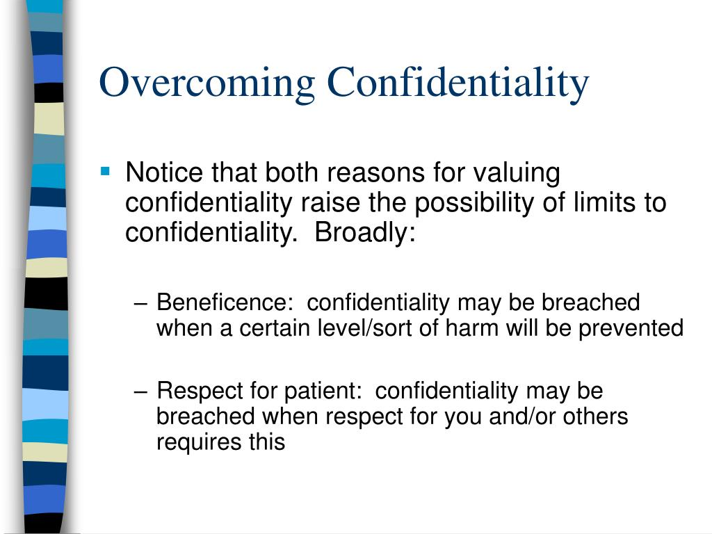 Overcoming Confidentiality