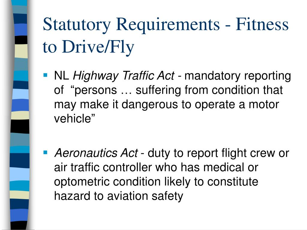 Statutory Requirements - Fitness to Drive/Fly