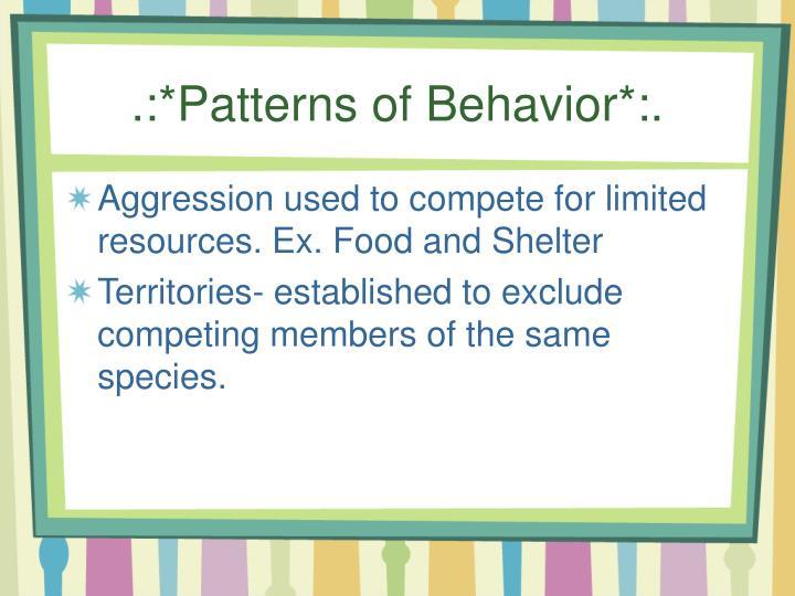 .:*Patterns of Behavior*:.