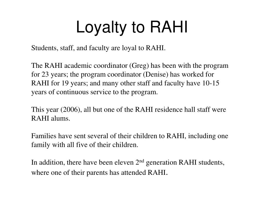 Loyalty to RAHI