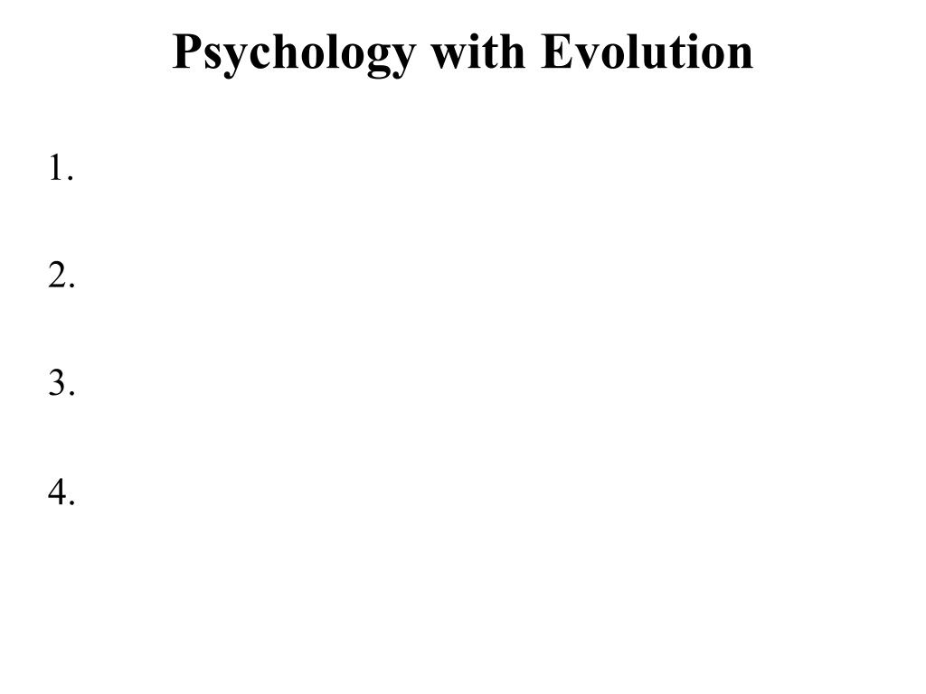 Psychology with Evolution