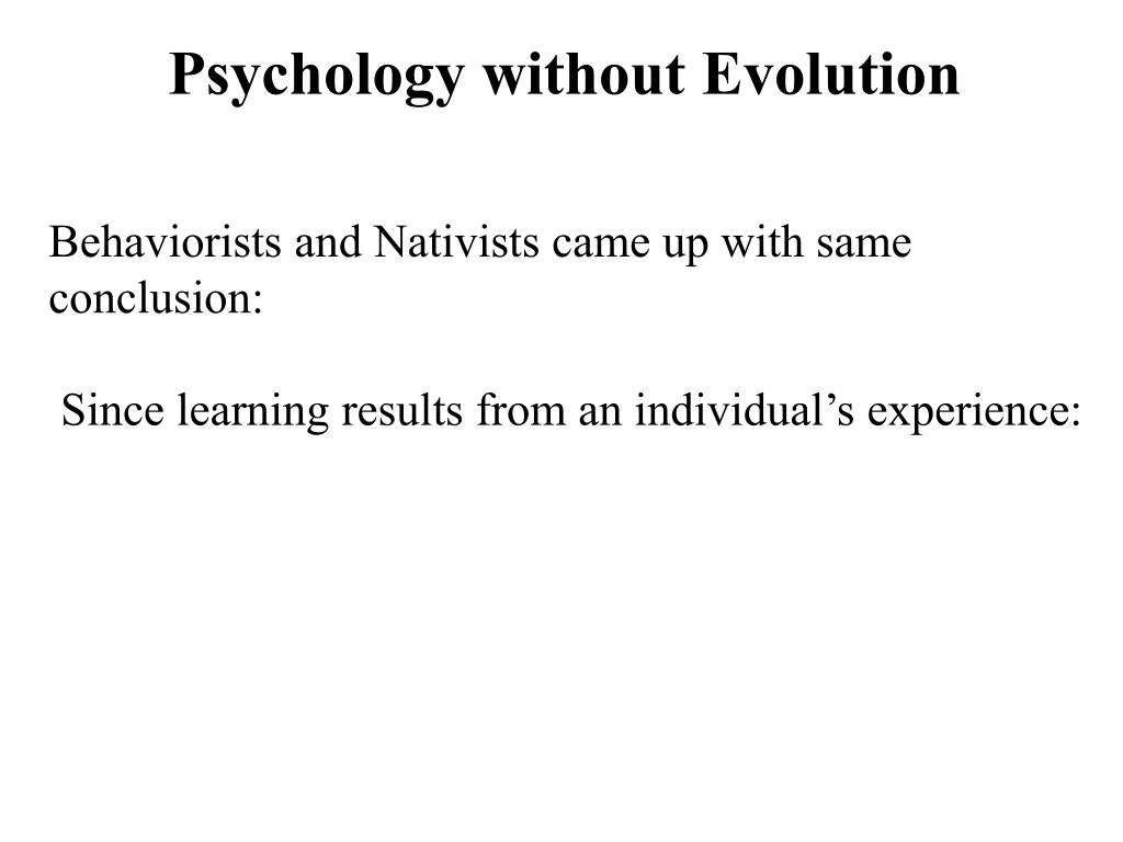 Psychology without Evolution