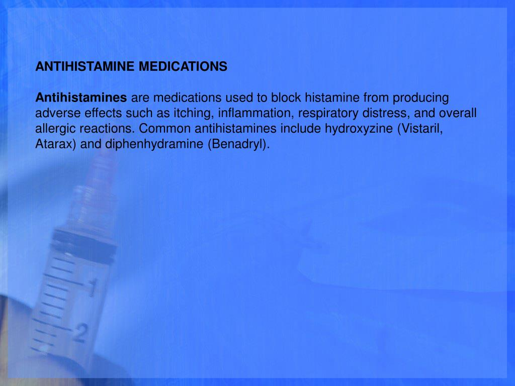 ANTIHISTAMINE MEDICATIONS