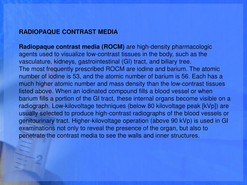 RADIOPAQUE CONTRAST MEDIA