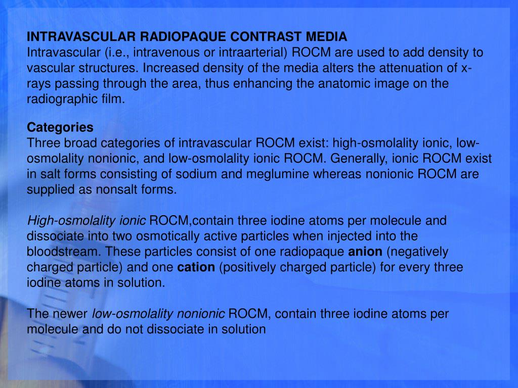 INTRAVASCULAR RADIOPAQUE CONTRAST MEDIA