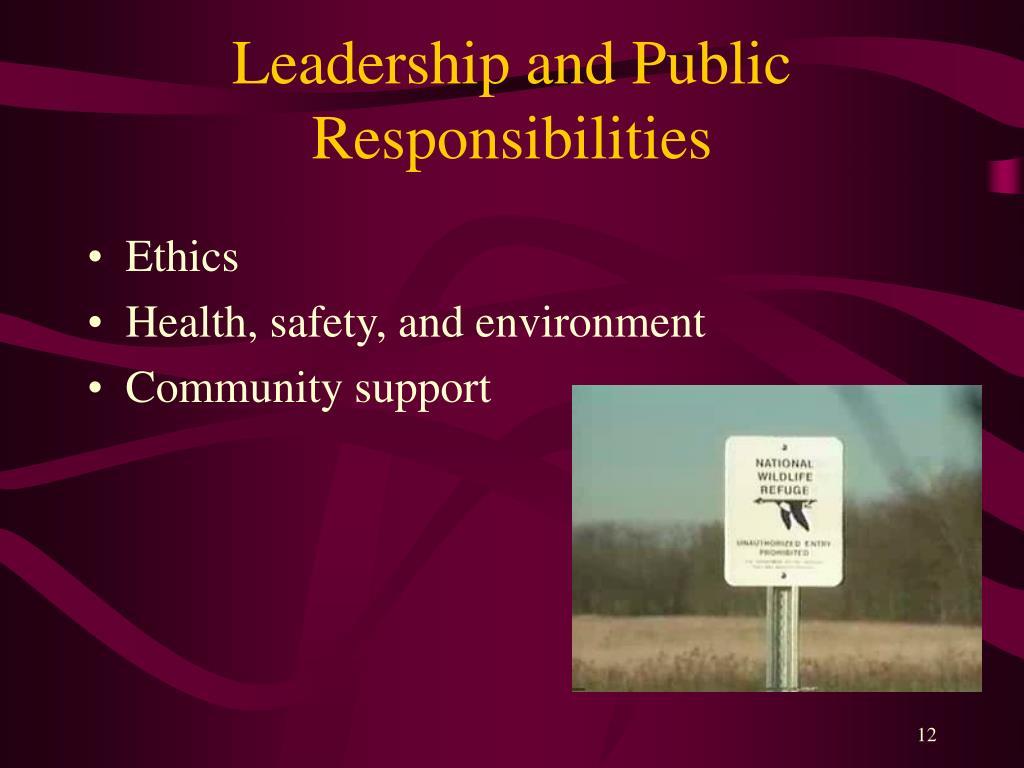 Leadership and Public Responsibilities