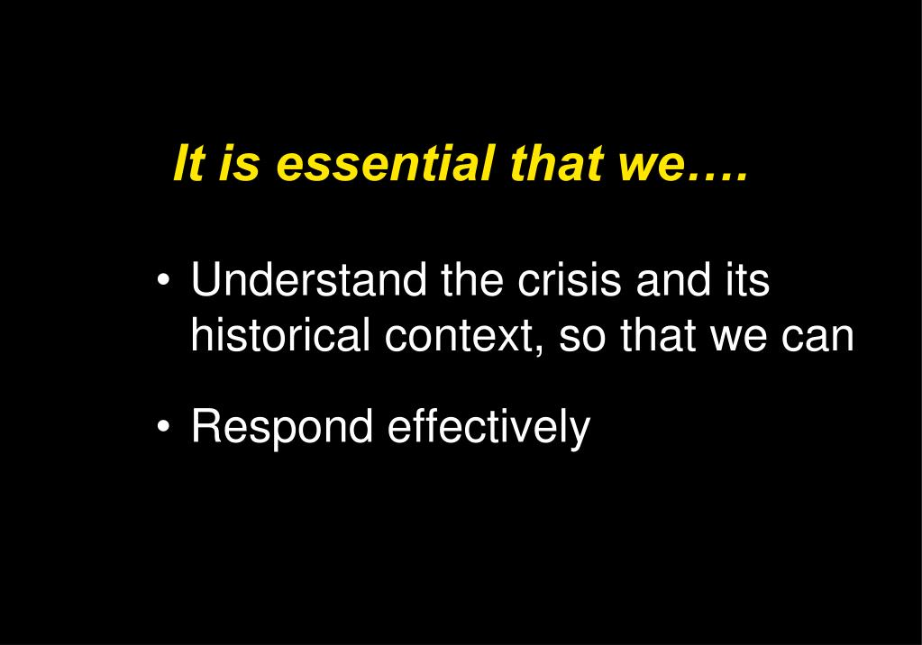 It is essential that we….