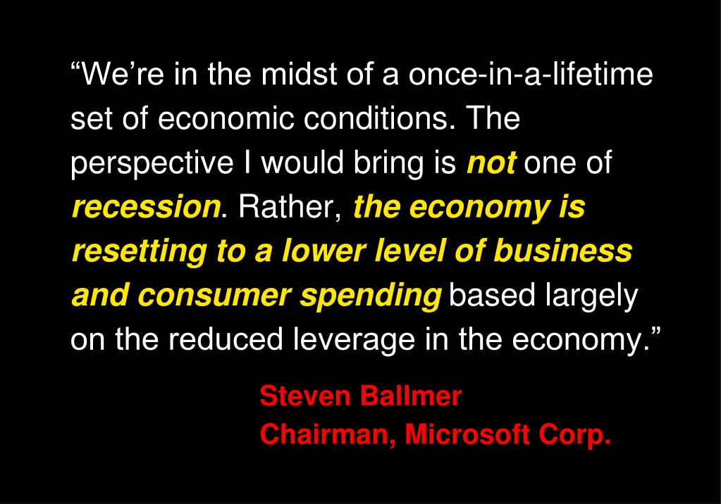 """""""We're in the midst of a once-in-a-lifetime set of economic conditions. The perspective I would bring is"""