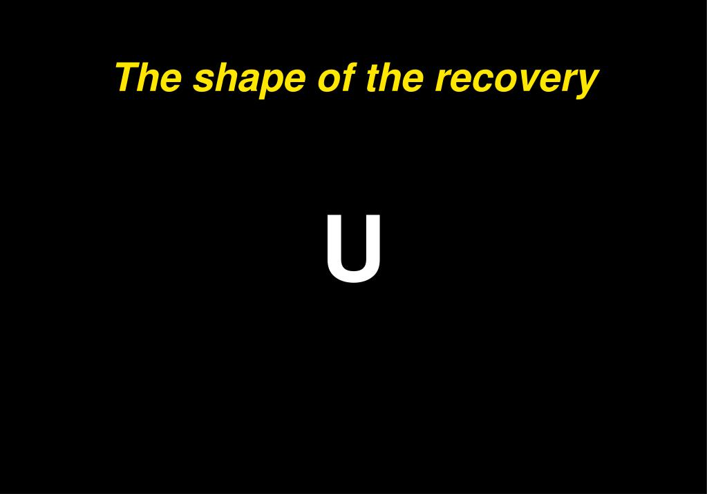 The shape of the recovery
