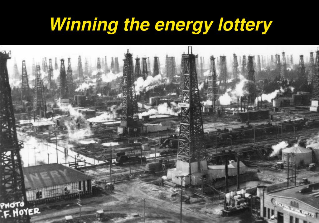 Winning the energy lottery