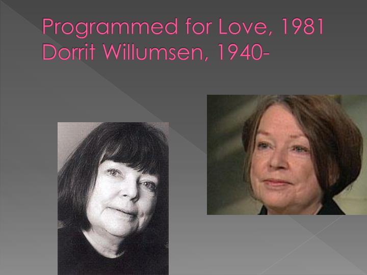 Programmed for love 1981 dorrit willumsen 1940