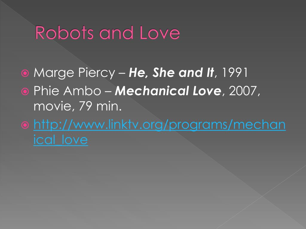 Robots and Love
