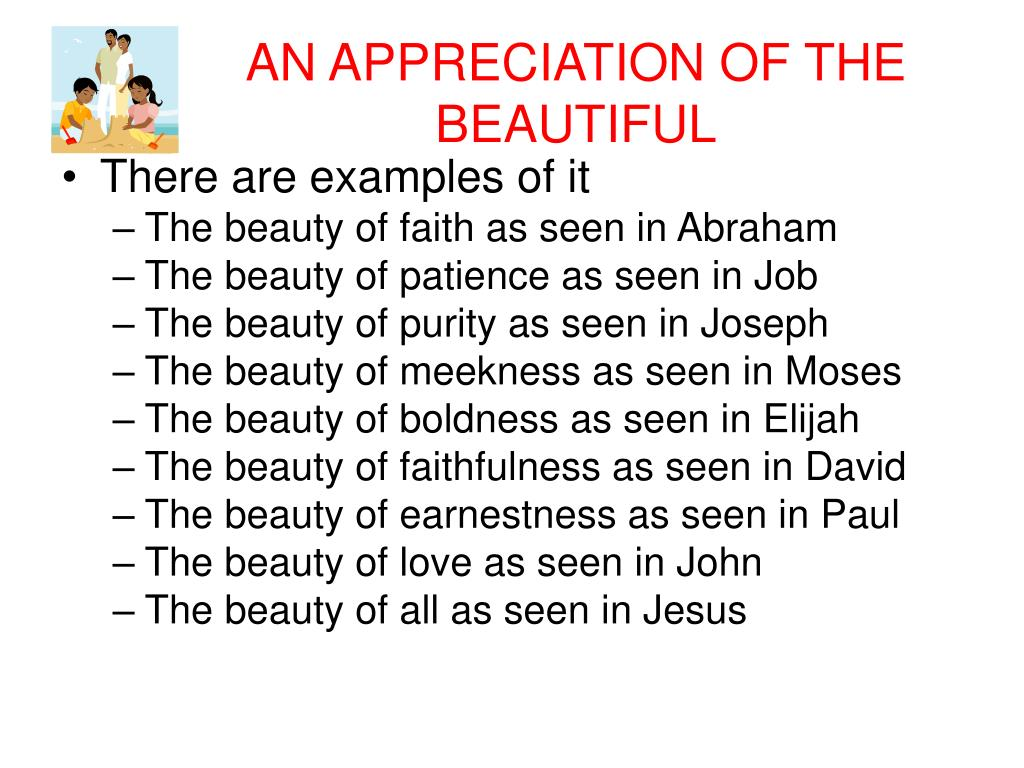 AN APPRECIATION OF THE BEAUTIFUL