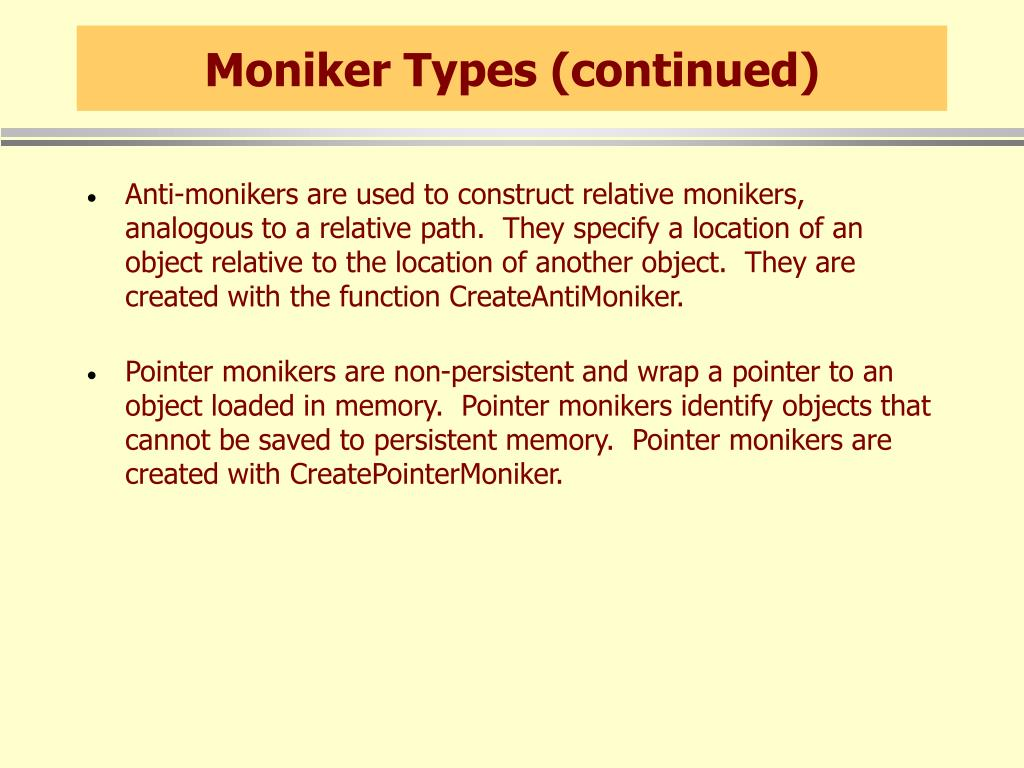 Moniker Types (continued)