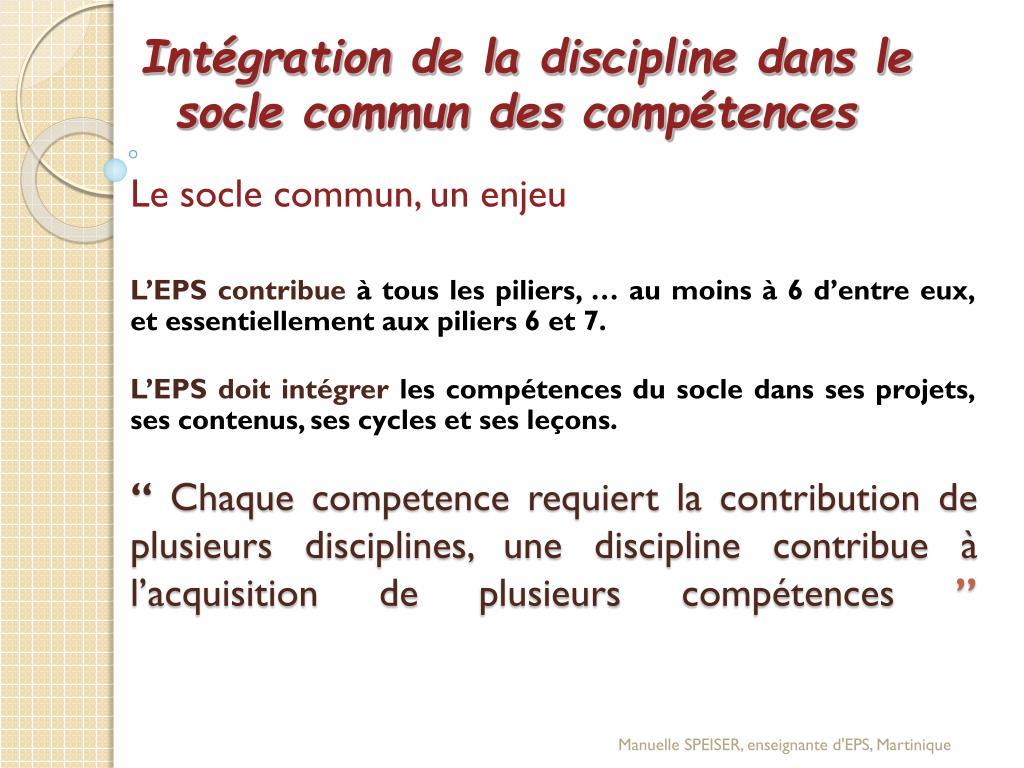 Intégration de la discipline dans le socle commun des compétences