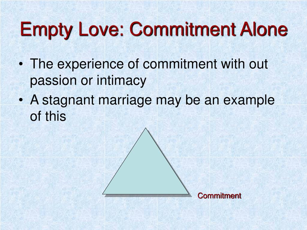 Empty Love: Commitment Alone