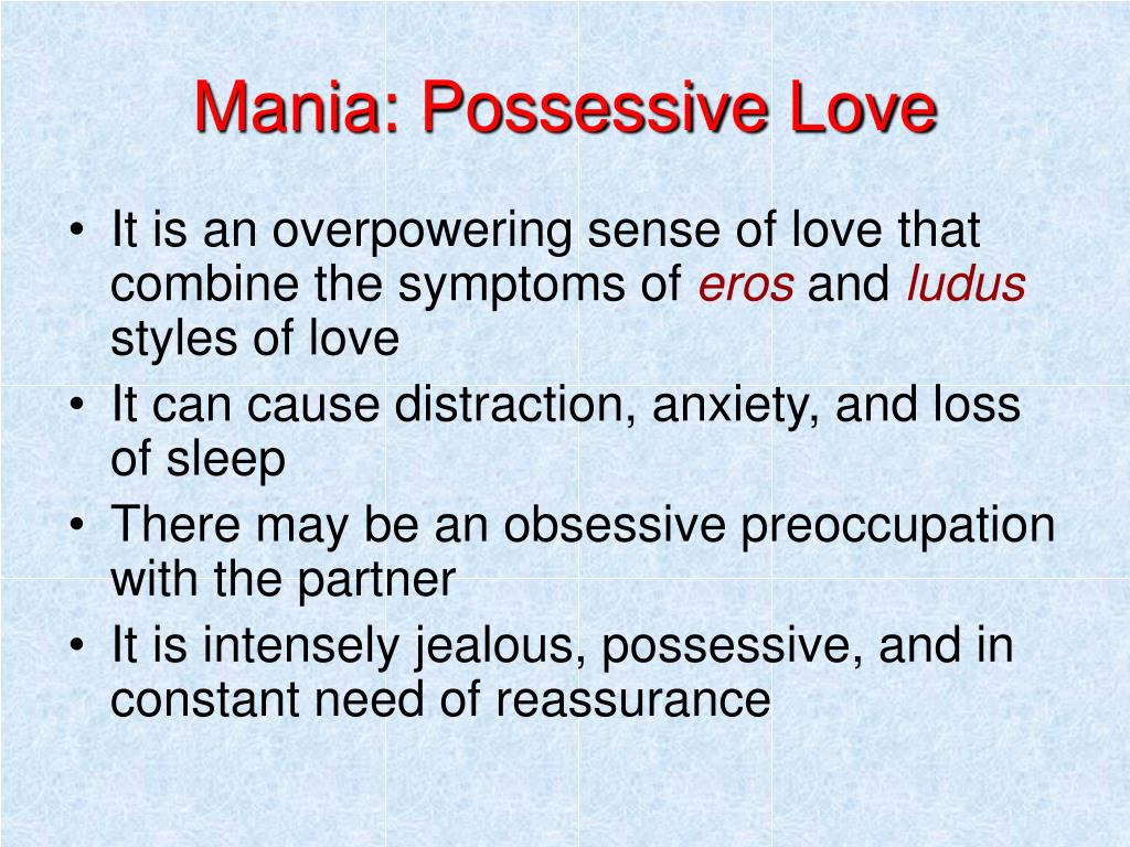Mania: Possessive Love