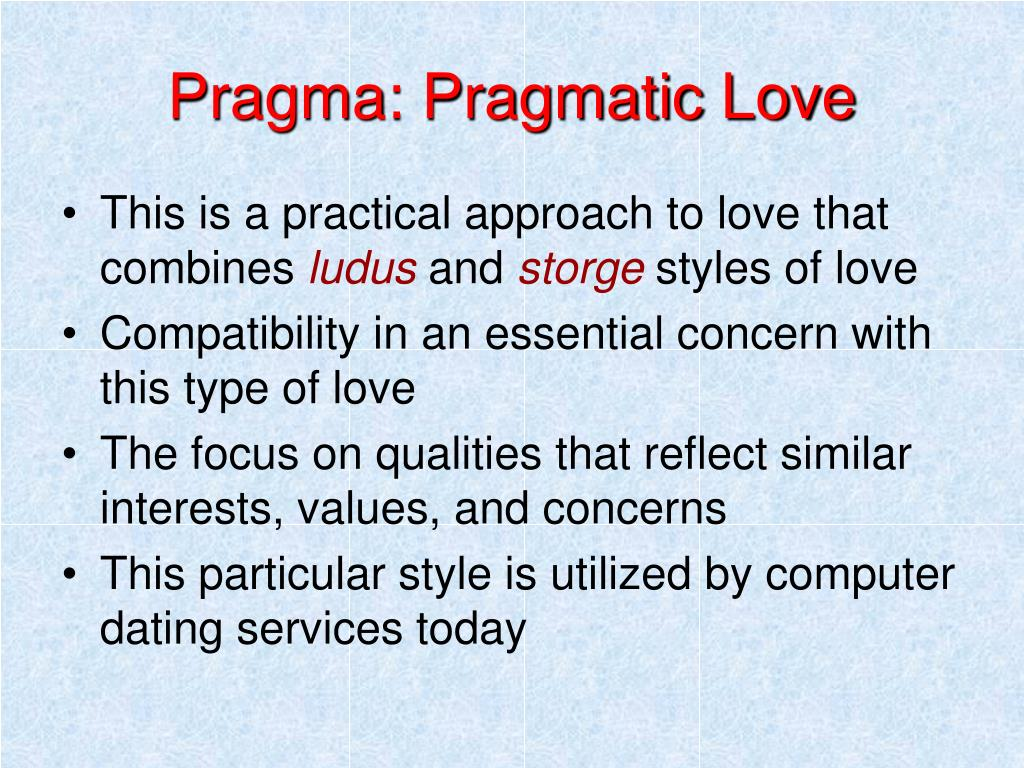 Pragma: Pragmatic Love