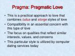 pragma pragmatic love