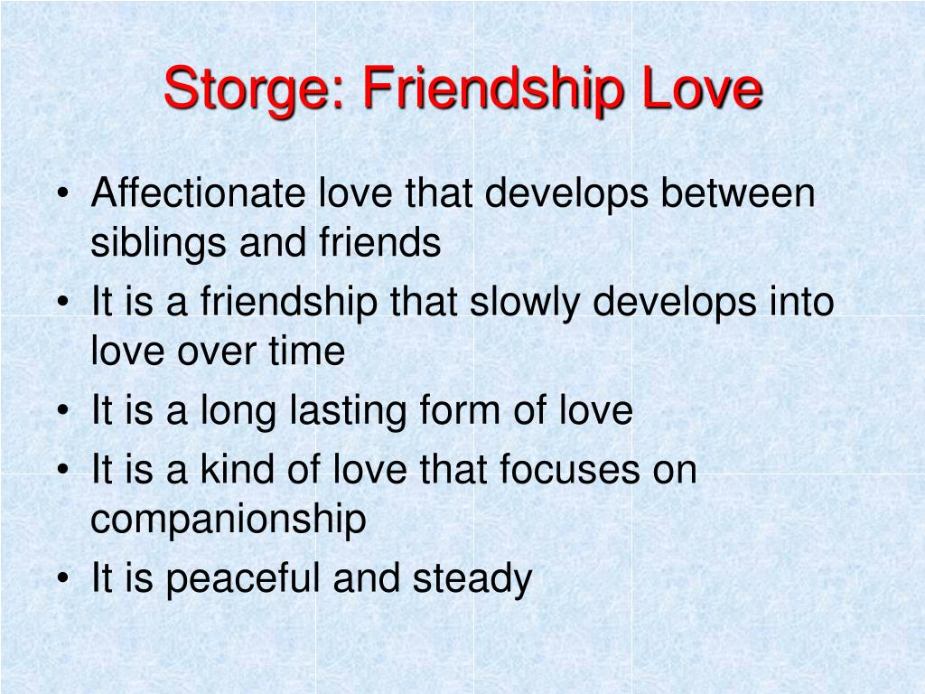 Storge: Friendship Love