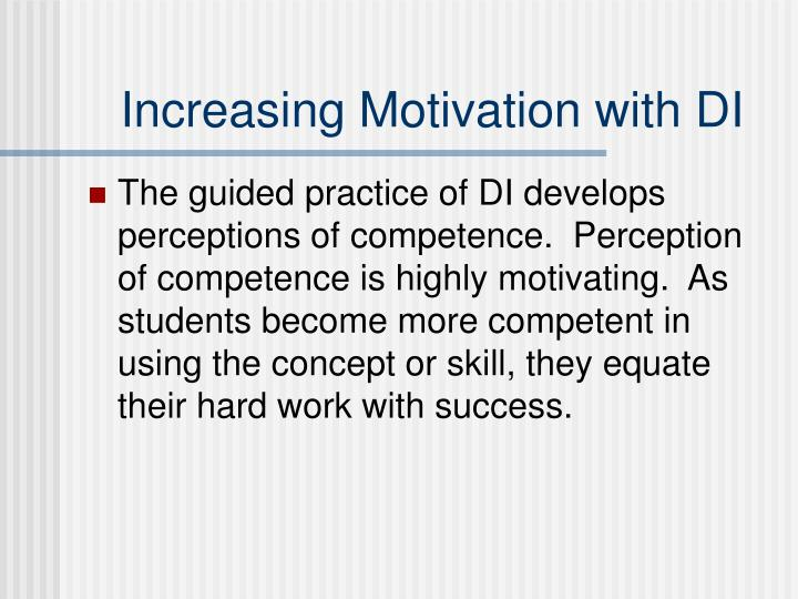 Increasing Motivation with DI