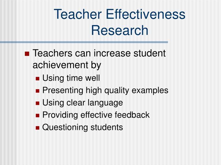 Teacher Effectiveness Research