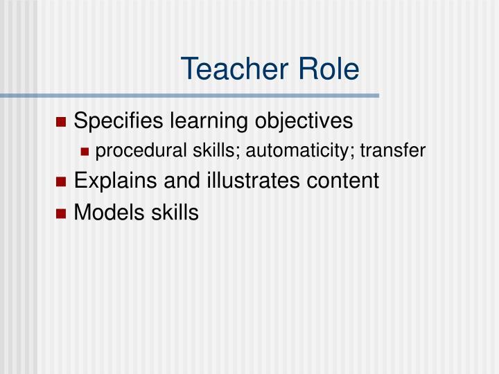 Teacher Role
