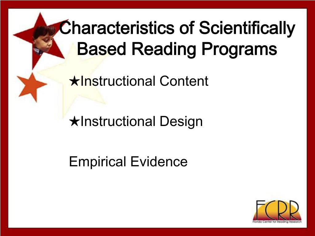 Characteristics of Scientifically Based Reading Programs