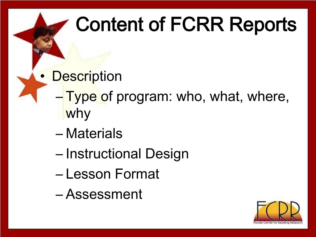 Content of FCRR Reports
