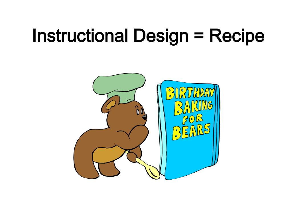 Instructional Design = Recipe