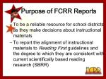 purpose of fcrr reports