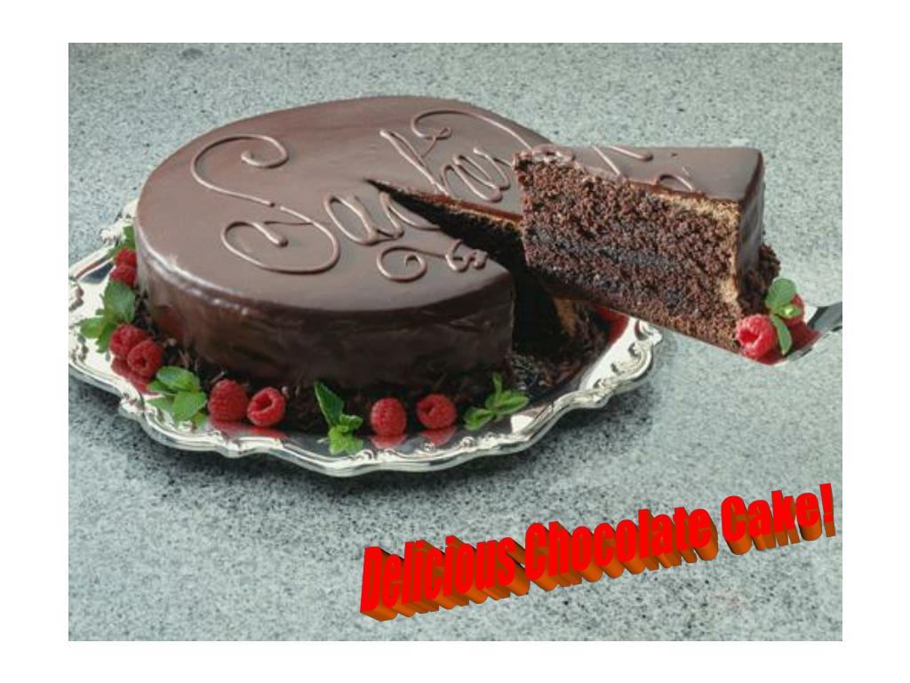 Delicious Chocolate Cake!