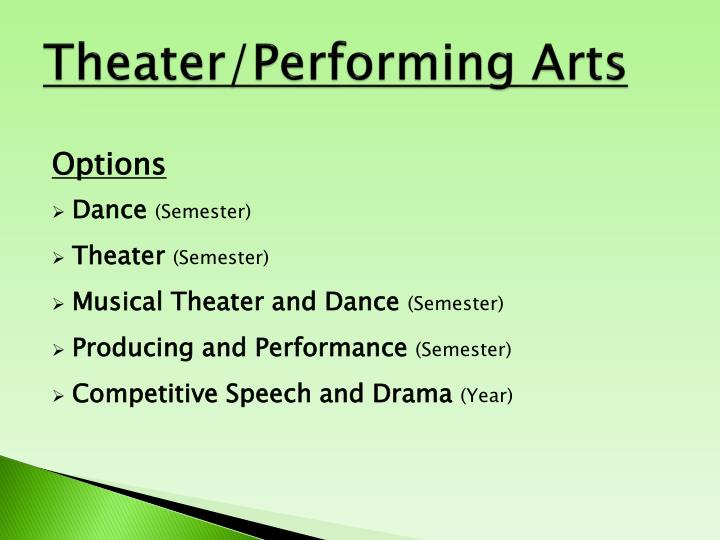 Theater/Performing Arts