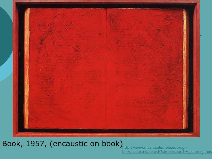 Book, 1957, (encaustic on book)