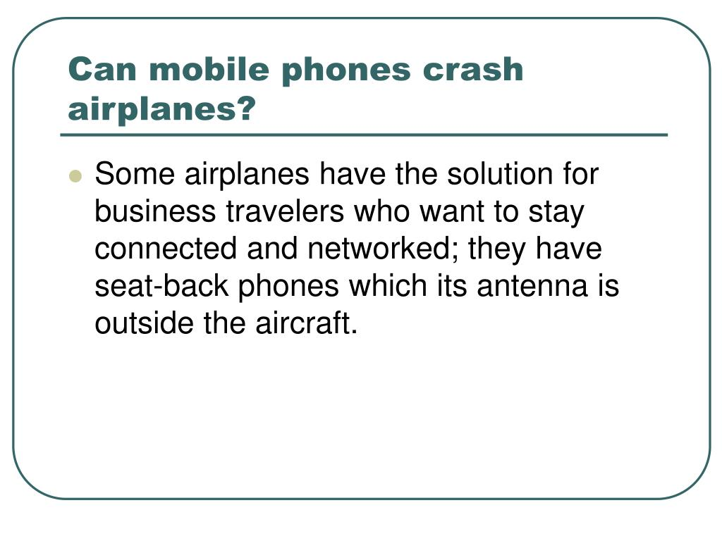 Can mobile phones crash airplanes?