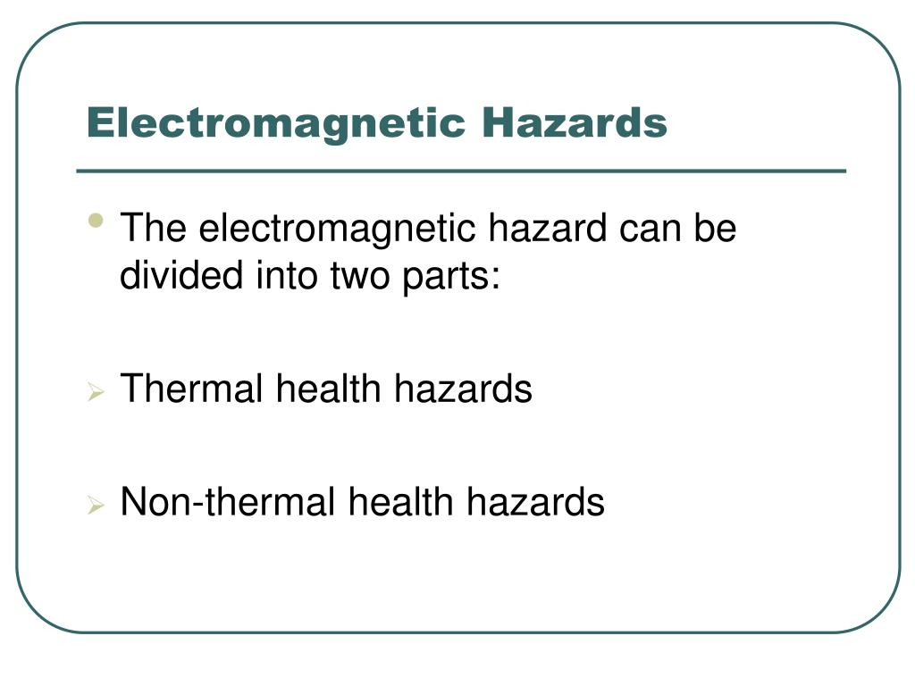 Electromagnetic Hazards