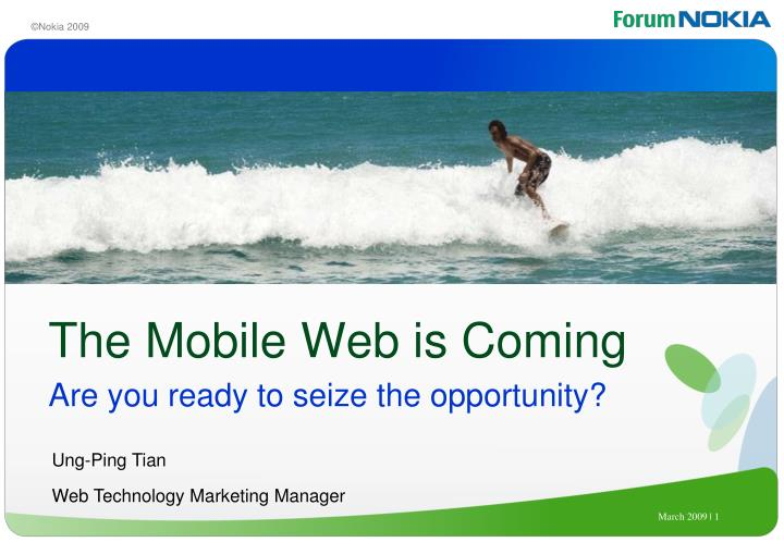 The Mobile Web is Coming