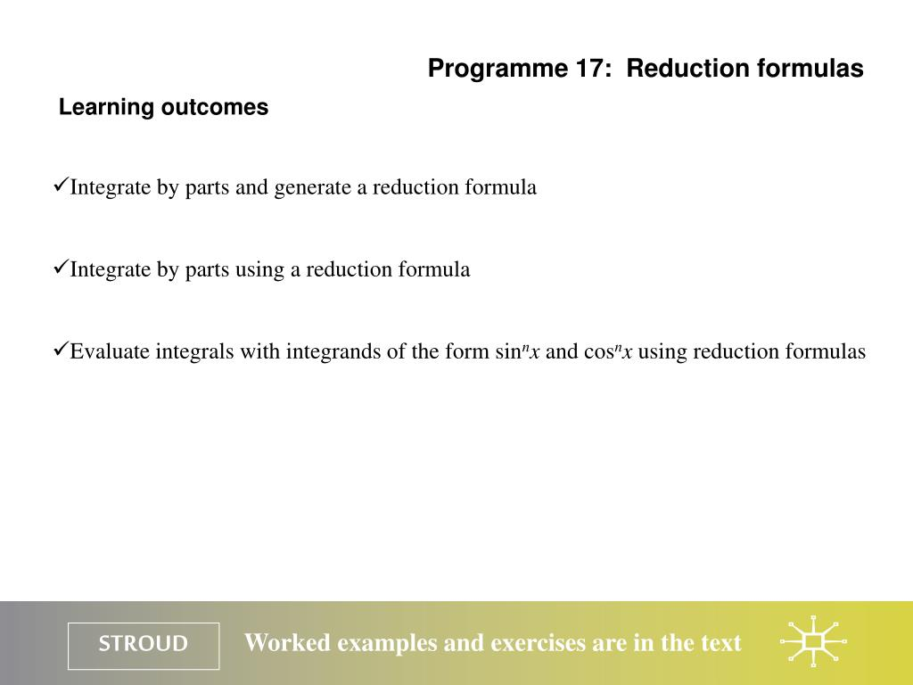 Programme 17:  Reduction formulas